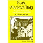 Early Medieval Italy: Central Power and Local Society, 400-1000 - Wickham, Chris