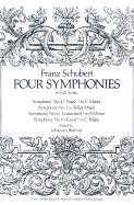 Four Symphonies in Full Score