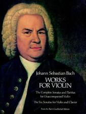 Works for Violin - Bach, Johann Sebastian