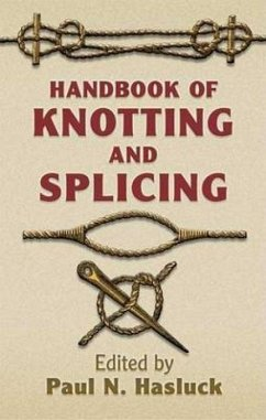 Handbook of Knotting and Splicing - Hasluck, Paul N.