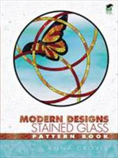 Modern Designs Stained Glass Pattern Book - Croyle, Anna