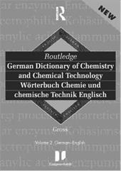 Routledge German Dictionary of Chemistry and Chemical Technology Worterbuch Chemie Und Chemische Technik: Vol 1: German-English - Routledge / Gross / Technical University of Dresden