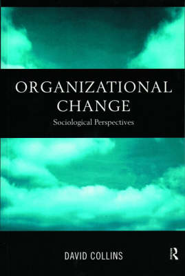 Organizational Change Sociological Perspectives