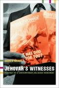 Jehovah's Witnesses: Portrait of a Contemporary Religious Movement