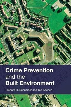 Crime Prevention in the Built Enviroment - Kitchen, Ted Schneider, Richard H.