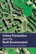 Crime Prevention in the Built Enviroment