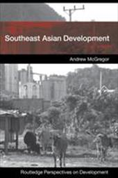 Southeast Asian Development - McGregor, Andrew