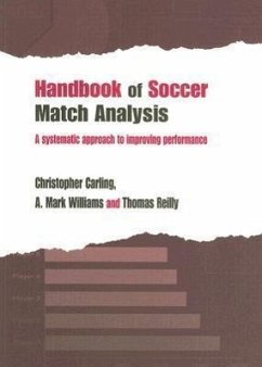 Handbook of Soccer Match Analysis - Williams, A. Mark Carling, Christopher Reilly, Thomas