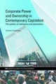 Corporate Power and Ownership in Contemporary Capitalism - Susanne Soederberg