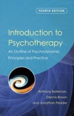 Introduction to Psychotherapy - Anthony Bateman