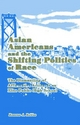 Asian Americans and the Shifting Politics of Race - Rowena Robles