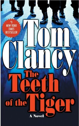 Jack Ryan: The Teeth of the Tiger - Clancy, Tom