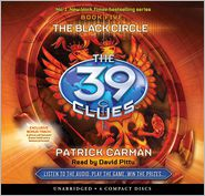 The Black Circle (The 39 Clues Series #5) - Patrick Carman