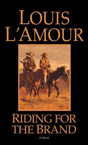 Riding for the Brand: Stories - Louis L'Amour