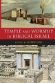 Temple and Worship in Biblical Israel - John Day