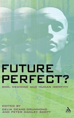 Future Perfect?: God, Medicine and Human Identity - Manley Scott, Peter