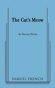 The Cat's Meow - Steven Peros