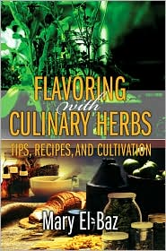 Flavoring With Culinary Herbs - Mary El-Baz