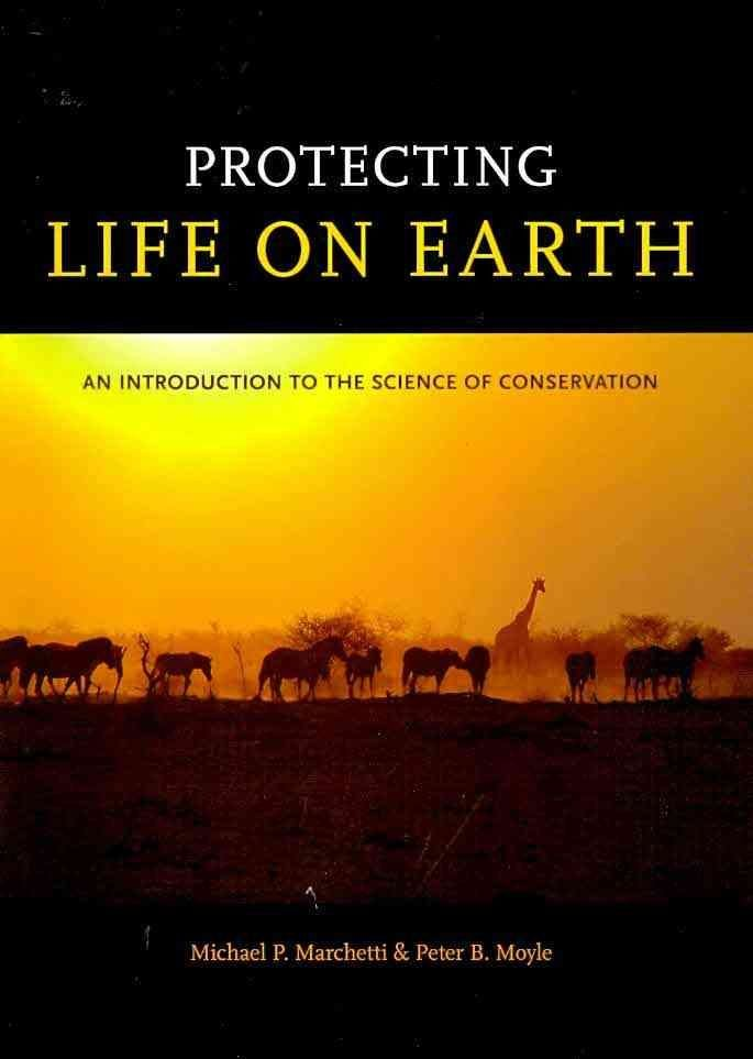 Protecting Life on Earth - Michael P. Marchetti