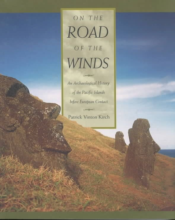 On the Road of the Winds - Patrick Vinton Kirch