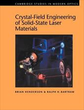 Crystal-Field Engineering of Solid-State Laser Materials - Henderson, Brian / Bartram, Ralph H. / Knight, P. L.