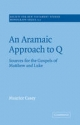 Aramaic Approach to Q - Maurice Casey