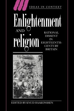 Enlightenment and Religion: Rational Dissent in Eighteenth-Century Britain - Haakonssen, Knud (ed.)