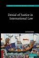 Denial of Justice in International Law - Jan Paulsson