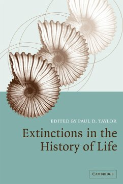 Extinctions in the History of Life - Herausgeber: Taylor, Paul D.