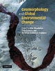 Geomorphology and Global Environmental Change - Olav Slaymaker; Thomas Spencer; Christine Embleton-Hamann