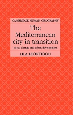 The Mediterranean City in Transition: Social Change and Urban Development - Leontidou, Lila Lila, Leontidou