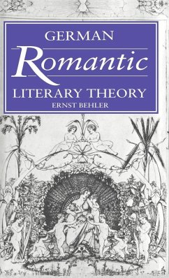 German Romantic Literary Theory - Behler, Ernst Ernst, Behler