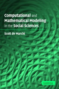 Computational and Mathematical Modeling in the Social Sciences - De Marchi, Scott