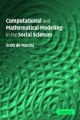 Computational and Mathematical Modeling in the Social Sciences - Scott de Marchi