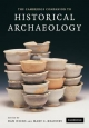 Cambridge Companion to Historical Archaeology - Dan Hicks; Mary Carolyn Beaudry