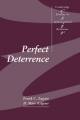 Perfect Deterrence - Frank C. Zagare; D. Marc Kilgour