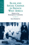 Islam and Social Change in French West Africa - Hanretta, Sean