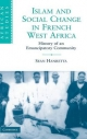 Islam and Social Change in French West Africa - Sean Hanretta