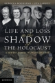 Life and Loss in the Shadow of the Holocaust - Rebecca L. Boehling; Uta Larkey
