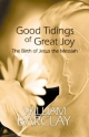 Good Tidings of Great Joy - William Barclay