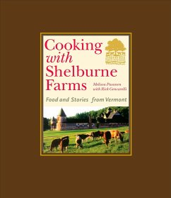 Cooking with Shelburne Farms: Food and Stories from Vermont - Pasanen, Melissa