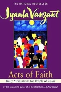 Acts of Faith: Daily Meditations for People of Color - Vanzant, Iyanla
