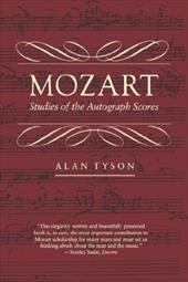 Mozart: Studies of the Autograph Scores - Tyson, Alan