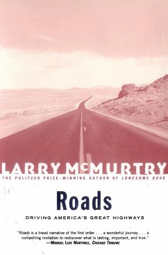 Roads: Driving America's Greatest Highways - McMurtry, Larry