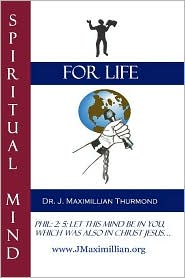 Spiritual Mind for Life - Www Jmaximillian Org