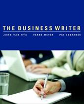 The Business Writer - Van Rys, John / Meyer, Verne / Sebranek, Patrick