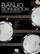 The Ultimate Banjo Songbook: 26 Favorites Arranged for 5-String Banjo - Davis, Janet / Hal Leonard Publishing Corporation