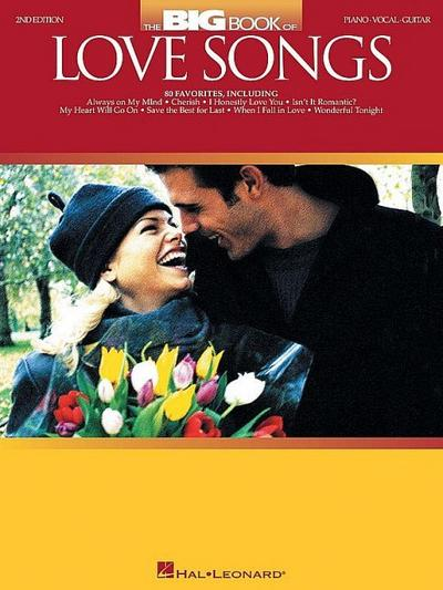 The Big Book of Love Songs - Hal Leonard Corp