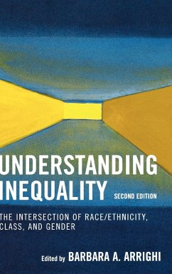Understanding Inequality: The Intersection of Race/Ethnicity, Class, and Gender - Arrighi, Barbara A.