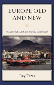 Old Europe And New - Ray Taras